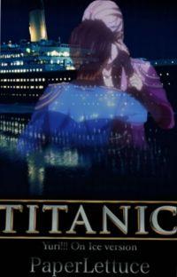 Titanic - Yuri!!! On Ice cover