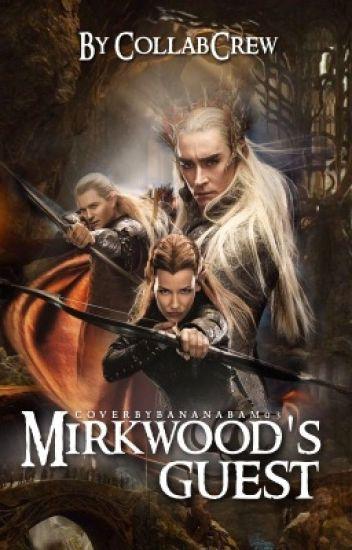 Mirkwood's Guest