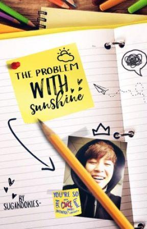 The Problem With Sunshine (Jikook) by Sugakookies-