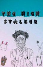 The High Stalker by loveeeid