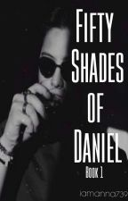 50 Shades of Daniel [Kathniel Fanfic]  by iamanna7392