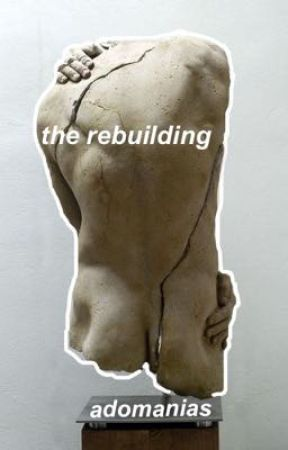 the rebuilding  by adomanias