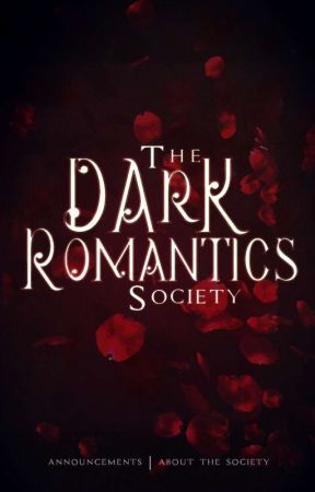 The Dark Romantics Society by DarkRomanticsSociety