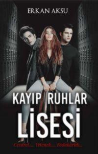 KAYIP RUHLAR LİSESİ cover
