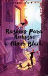 Razones Para Rechazar A Oliver Black. ✅ cover