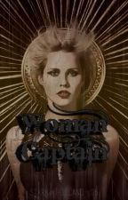 Woman Captain ~*~ [ KILLIAN JONES - CAPTAIN HOOK ] [ UNDER RE-WRITES ] by stark-holland-96