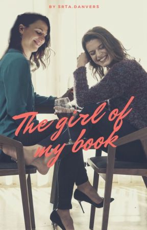 The girl of my book [Pausada] by SrtaDanvers