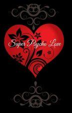 """Jeff the killer X Reader Lemon """"Super Psycho Love"""" by jeffthekillafan"""