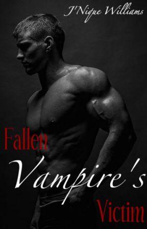 The Fallen Vampire's Victim (Crimson Cataclysm Series) by NiqueGiovanni