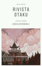 rivista otaku ⅰⅰⅰ by vanigliaperiwinkle