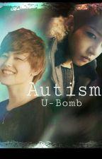 Autism - U-Bomb by Dark_Baekyeol