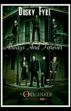 Always And Forever |Stiles| |Book 1| by MischiefAag