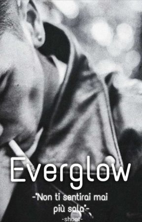 Everglow by -shoot-