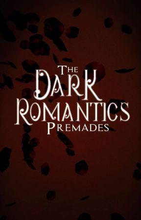 Dark Romantics Premades by DarkRomanticsSociety
