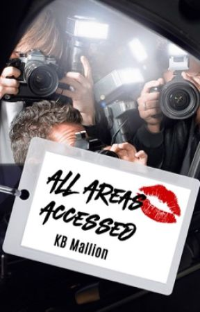 All Areas Accessed  - Sequel to Access All Areas by KBMallion