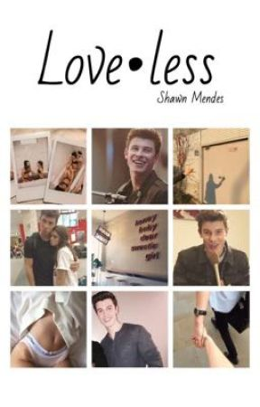 Loveless // Shawn Mendes by byeespinosa