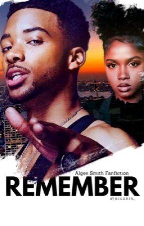 Remember   Algee Smith Fan fiction  by Nigeria_
