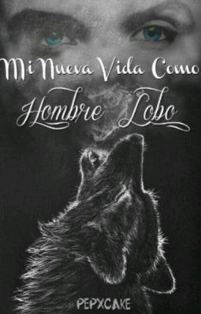 Mi  nueva vida como hombre lobo. by Pepxcake
