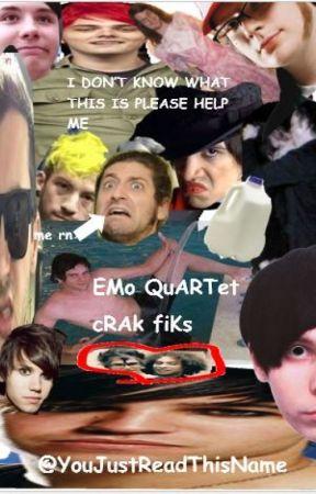 emo quartet - cRaK fiKs by YouJustReadThisName
