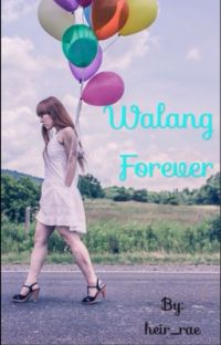 Walang Forever ✔️ cover