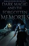 Dark Magic and the Forgotten Memories (Book 1 of the Shadow Chronicles) cover