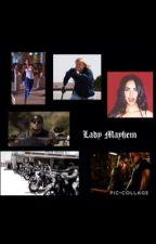 Lady Mayhem  by goosefirstofhername