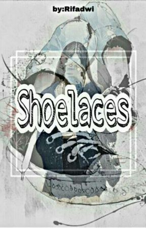 Shoelaces [Completed] by rifadwii