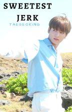 Sweetest Jerk ➳ J. Jungkook by TAESEOKING