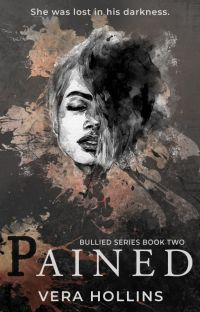 Pained (Bullied Series #2) (SAMPLE) cover