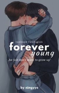 """FOREVER YOUNG"" 