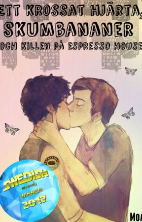 Ett krossat hjärta, skumbananer och killen på Espresso House by Moabirb