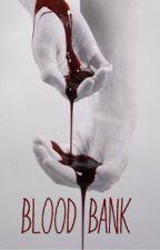 Bloodbank [smut] by moist7