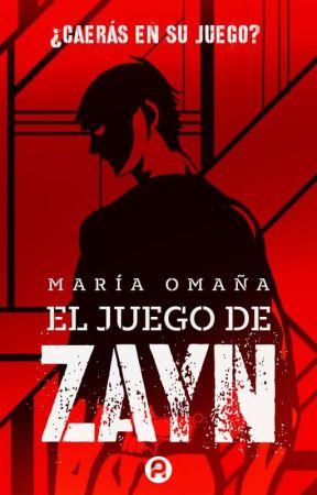 El Juego De Zayn (#1)  by Mariandrea_o