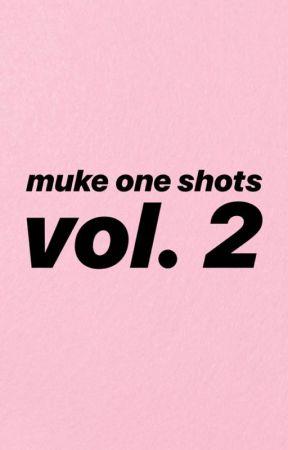 muke one shots: vol. 2 by blackveilmuke