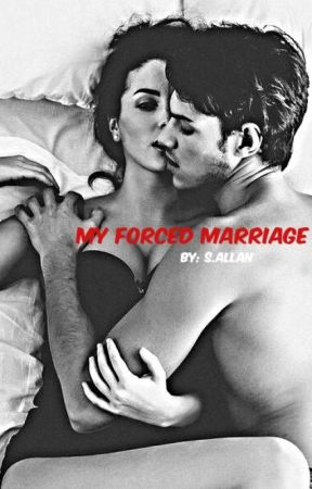 My Forced Marriage by Sallan1132