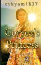 Goryeo's Princess || Exo Chanyeol by sparklingchan2020