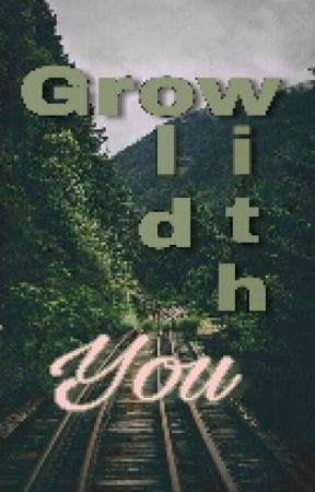 Grow Old With You by GrynAusten