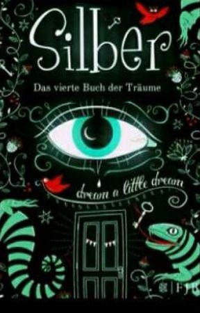 Silber das Vierte Buch der Träume                    |𝓐𝓫𝓰𝓮𝓼𝓬𝓱𝓵𝓸𝓼𝓼𝓮𝓷 by WhiteSstar