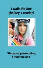 I walk the line ❁ Halsey by lovenotlovers