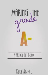 Making the Grade (The Model Spy #2) cover