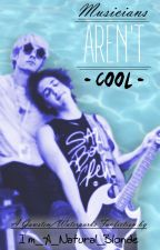 Musicians Aren't Cool (Geoff Wigington x Awsten Knight // Gawsten Fanfiction) by Im_A_Natural_Blonde