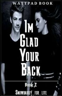 I'm Glad your Back- Snowbarry *WARNING NOT EDITED* cover
