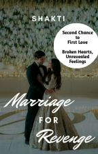 Marriage for Revenge (COMPLETED) ✔ by ksvsindhu