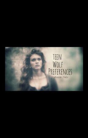 Teen Wolf Preferences by bansheewarrior