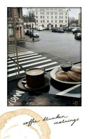 Coffee Drunken Mornings by Ibakashi