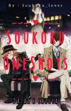 Soukoku OneShots  by Soukoku_lover