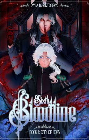 Sixth Bloodline [BxB] by WhiteSwordsman01