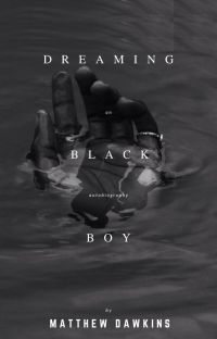 Dreaming Black Boy; an autobiography cover