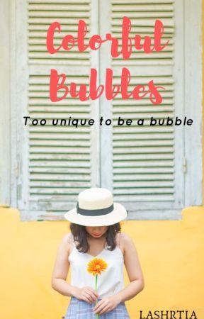 Colourful Bubbles by Lashrita