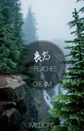 peaches and cream。poetry by 1MILLIONS